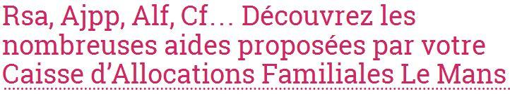 Retrouvez les coordonnées de la Caf du Mans sur le site allocations-info.fr
